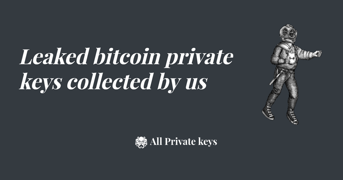 Leaked Bitcoin Private Keys collected by us